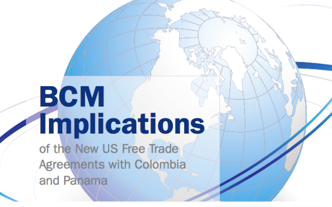 BCM Implications of the New US Free Trade Agreements with Colombia and Panama